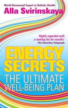 Energy Secrets : The Ultimate Well-Being Plan, Paperback / softback Book