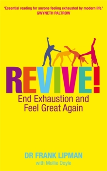 Revive! : End Exhaustion and Feel Great Again, Paperback Book