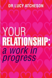 Your Relationship : A Work in Progress, EPUB eBook