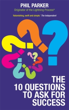 The 10 Questions to Ask for Success, Paperback / softback Book