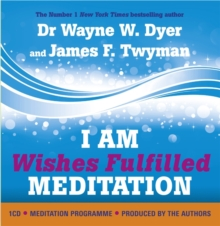 I am Wishes Fulfilled Meditation, CD-Audio Book