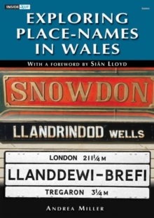 Inside out Series: Exploring Place-Names in Wales, Paperback / softback Book