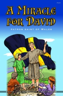 Miracle for David, A - Patron Saint of Wales, Paperback / softback Book