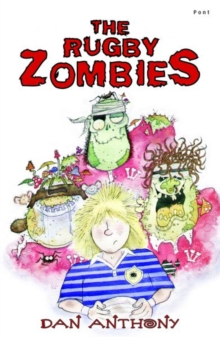 Rugby Zombies, The: Number Two, Paperback Book