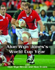 Alun Wyn Jones's World Cup Year, Hardback Book