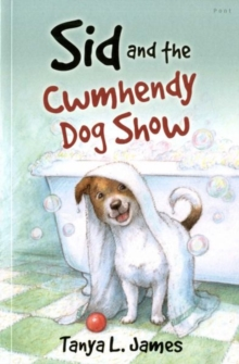 Sid and the Cwmhendy Dog Show, Paperback / softback Book