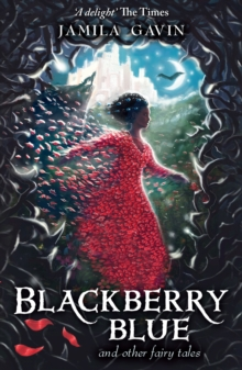 Blackberry Blue : And Other Fairy Tales, Paperback / softback Book