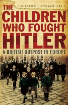 The Children who Fought Hitler, Paperback Book