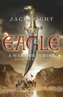 Eagle : Book One of the Saladin Trilogy, Paperback Book