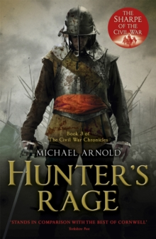 Hunter's Rage : Book 3 of the Civil War Chronicles, Paperback Book
