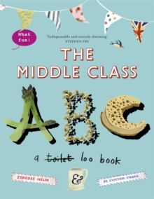 The Middle-Class ABC, Paperback / softback Book