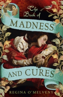 The Book of Madness and Cures, Paperback Book
