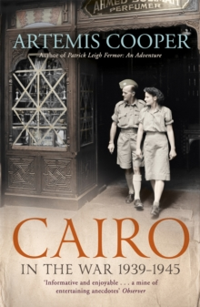 Cairo in the War : 1939-45, Paperback Book