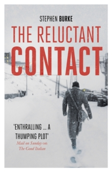 The Reluctant Contact, Hardback Book