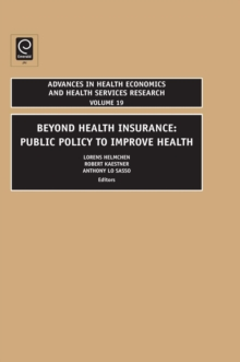 Beyond Health Insurance : Public Policy to Improve Health, Hardback Book