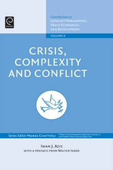 Crisis, Complexity and Conflict, Hardback Book