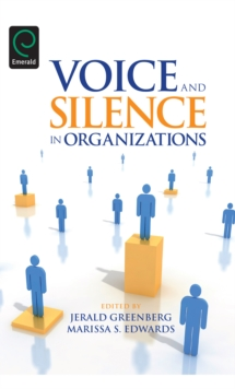 Voice and Silence in Organizations, Hardback Book