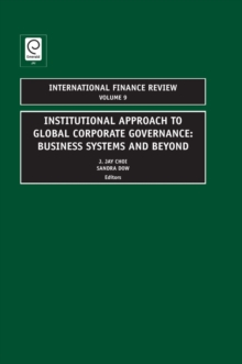 Institutional Approach to Global Corporate Governance : Business Systems and Beyond, Hardback Book