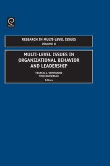 Multi-Level Issues In Organizational Behavior And Leadership, Hardback Book