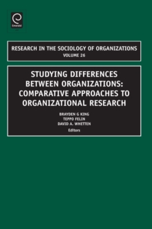 Studying Differences Between Organizations : Comparative Approaches to Organizational Research, Hardback Book