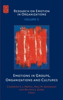 Emotions in Groups, Organizations and Cultures, Hardback Book