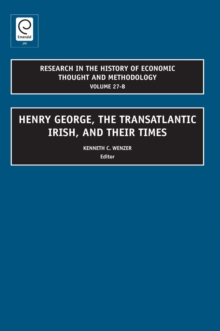 Henry George, The Transatlantic Irish, and their Times, Hardback Book
