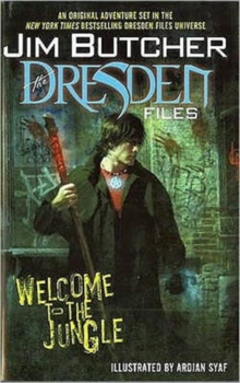 Jim Butcher : The Dresden Files Welcome to the Jungle, Hardback Book