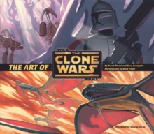 "Art of ""Star Wars"" ""The Clone Wars"", Hardback Book"