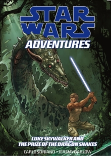 Star Wars Adventures : Luke Skywalker and the Treasure of the Dragonsnakes v. 3, Paperback Book