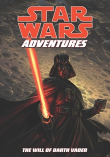 Star Wars Adventures : The Will of Darth Vader. Script, Tom Taylor Will of Darth Vader v. 4, Paperback / softback Book