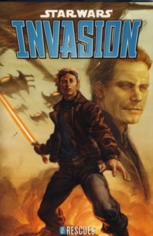 Star Wars - Invasion : Rescues Rescues v. 2, Paperback Book