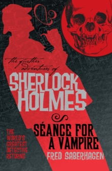 Further Adv. S. Holmes, Seance for a Vampire, Paperback / softback Book