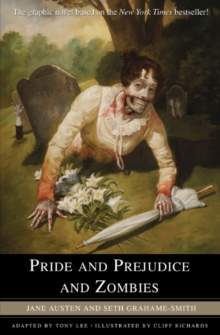 Pride and Prejudice and Zombies : The Graphic Novel, Paperback / softback Book