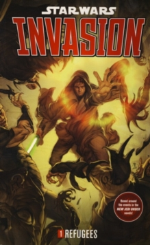Star Wars - Invasion : Refugees v. 1, Paperback Book