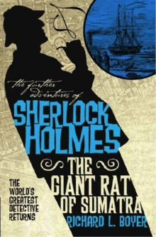 The Further Adventures of Sherlock Holmes : Giant Rat of Sumatra, Paperback Book