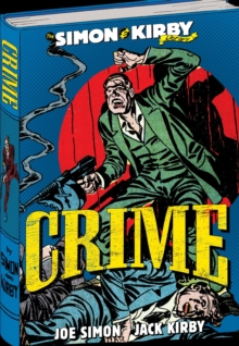 The The Simon and Kirby Library : Simon and Kirby Library: Crime, The Crime, Hardback Book