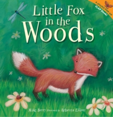 Little Fox in the Woods, Hardback Book