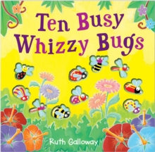 Ten Busy Whizzy Bugs, Novelty book Book