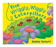 Five Wriggly, Wiggly Caterpillars, Novelty book Book