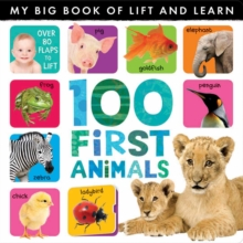 My Big Book of Lift and Learn: 100 First Animals, Novelty book Book