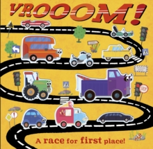 Vrooom! : A Race for First Place!, Novelty book Book