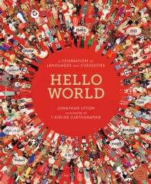 Hello World : A Celebration of Languages and Curiosities, Novelty book Book