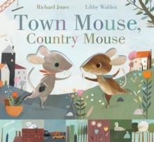 Town Mouse, Country Mouse, Hardback Book