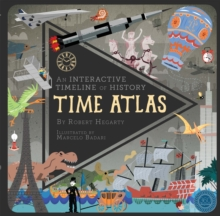 Time Atlas : An Interactive Timeline of History, Novelty book Book