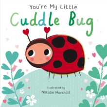 You're My Little Cuddle Bug, Board book Book