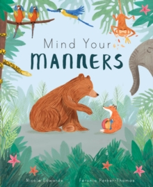 Mind Your Manners, Hardback Book