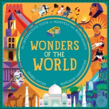 Wonders of the World : An Interactive Tour of Marvels and Monuments, Novelty book Book