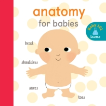 Anatomy for Babies, Board book Book
