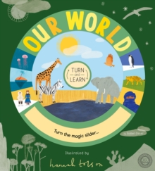 Turn and Learn: Our World, Novelty book Book