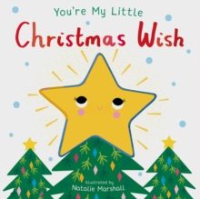 You're My Little Christmas Wish, Board book Book